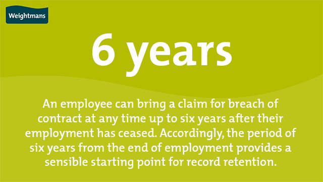 Six years from the end of employment is a sensible starting point for record retention